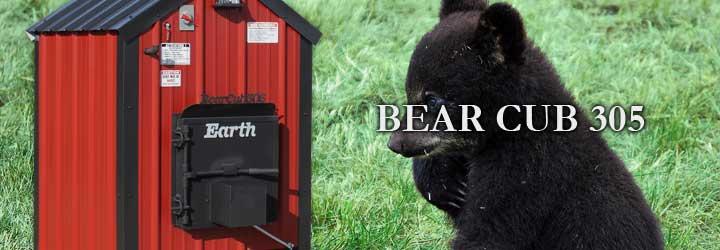 Bear Cub 305 SeriesPerfect for smaller homes, mobiles, modulars, shops, etc.