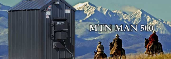 Mountain Man 500 SeriesApproximately 325K BTU based on maximum capacity calculated with dry oak wood.