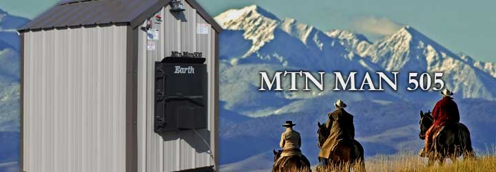 Mountain Man 505 SeriesApproximately 375K BTU based on maximum capacity calculated with dry oak wood.